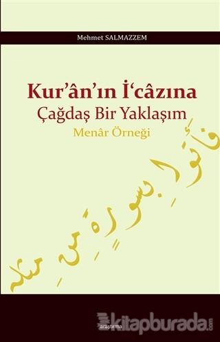 Kur'an'ın İ'cazına Çağdaş Bir Yaklaşım Mehmet Salmazzem