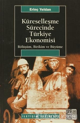 Küreselleşme Sürecinde Türkiye Ekonomisi