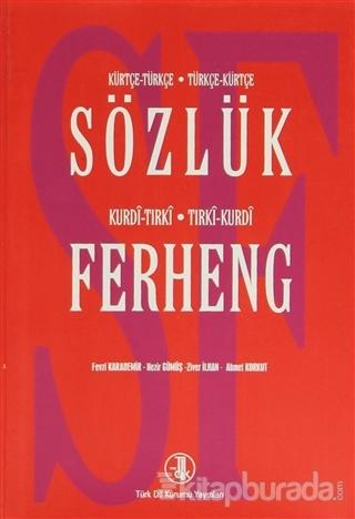 Kürtçe-Türkçe Türkçe-Kürtçe Sözlük / Kurdi-Tırki Tırki-Kurdi Ferheng