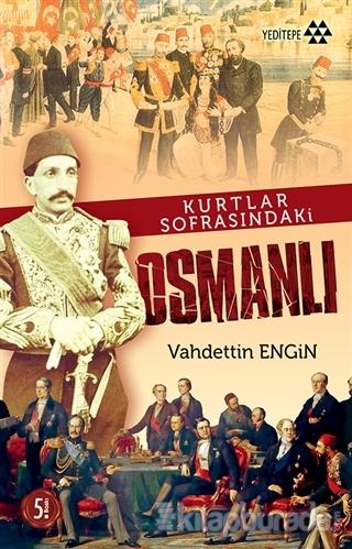 Kurtlar Sofrasındaki Osmanlı