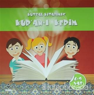 Kutsal Kitabımız Kur'an-ı Kerim