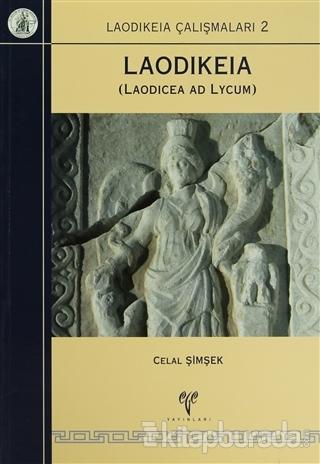 Laodikeia ( Laodicea ad Lycum )