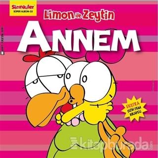 Limon ile Zeytin - Annem
