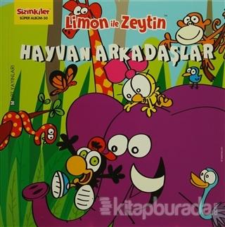 Limon ile Zeytin / Hayvan Arkadaşlar