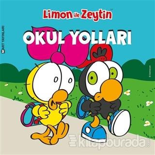 Limon ile Zeytin: Okul Yolları