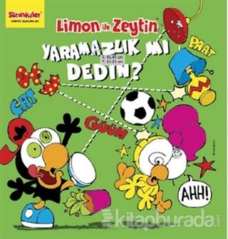 Limon ile Zeytin - Yaramazlık mı Dedin?
