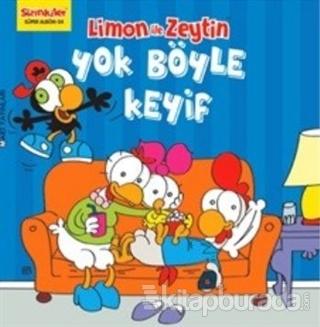 Limon ile Zeytin - Yok Böyle Keyif