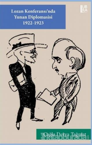 Lozan Konferansı'nda Yunan Diplomasisi 1922-1923