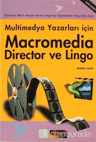 Macromedia Director ve Lingo  Multimedya Yazarları İçin
