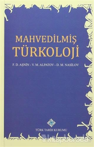 Mahvedilmiş Türkoloji (Ciltli)