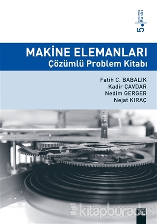 Makine Elemanları Çözümlü Problem Kitabı