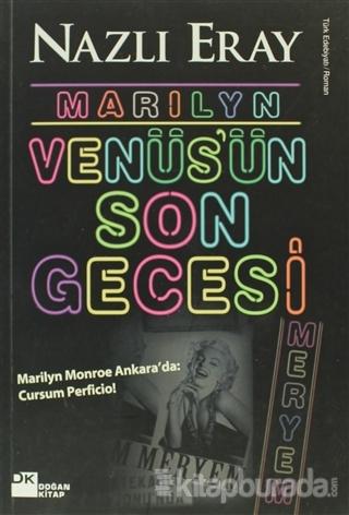 Marilyn Venüs'ün Son Gecesi