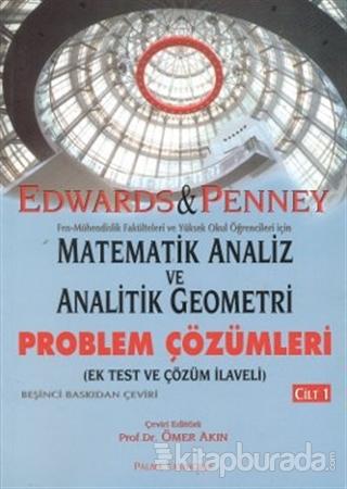 Matematik Analiz ve Analitik Geometri - Problem Çözümleri Cilt: 1