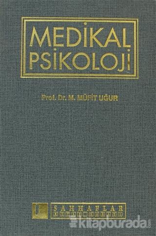 Medikal Psikoloji (Ciltli)