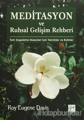 Meditasyon ve Ruhsal Gelişim Rehberi