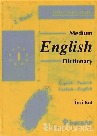 Medium English Dictionary English - Turkish Turkish - English (Ciltli)