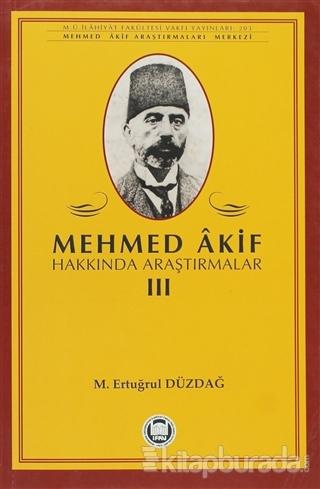 Mehmed Akif Hakkında Araştırmalar 3