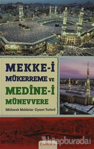 Mekke-i Mükerreme ve Medine-i Münevvere