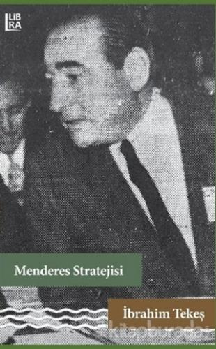Menderes Stratejisi İbrahim Tekeş