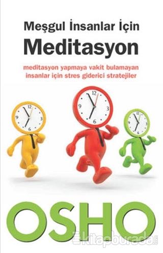 Meşgul İnsanlar İçin Meditasyon
