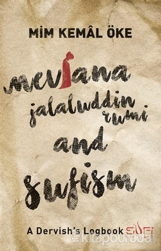 Mevlana Jalaluddin Rumi and Sufism