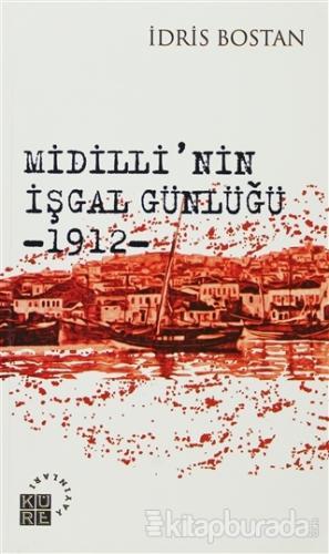 Midilli'nin İşgal Günlüğü 1912
