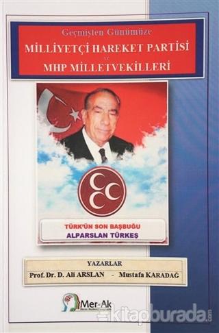 Milliyetçi Hareket Partisi ve MHP Milletvekilleri