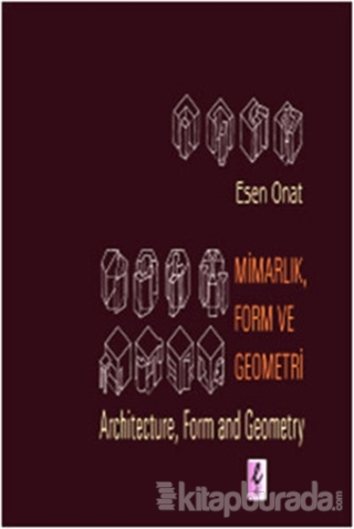 Mimarlık, Form ve Geometri -  Architecture, Form and Geometry