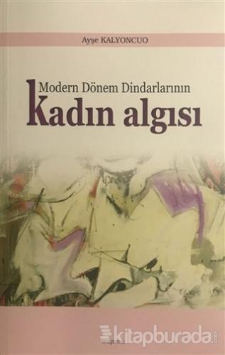 Modern Dönem Dindarlarının Kadın Algısı