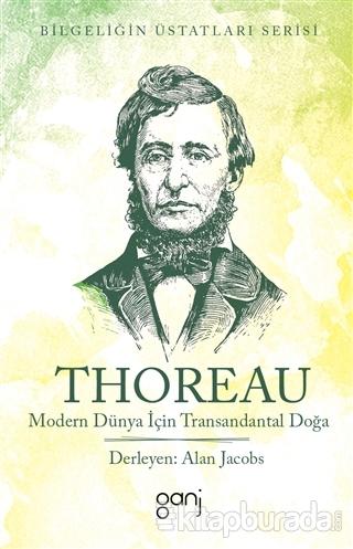 Modern Dünya İçin Transandantal Doğa Henry David Thoreau