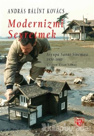 Modernizmi Seyretmek