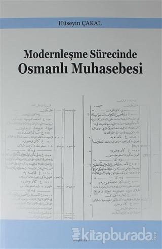 Modernleşme Sürecinde Osmanlı Muhasebesi