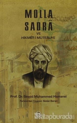 Molla Sadra ve Hikmet-i Mütealiye
