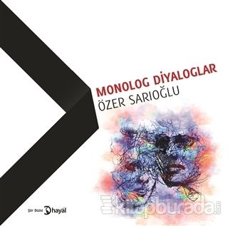Monolog Diyaloglar Özer Sarıoğlu