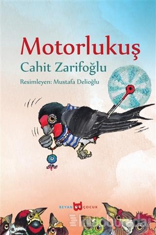 Motorlu Kuş (Resimli) Cahit Zarifoğlu