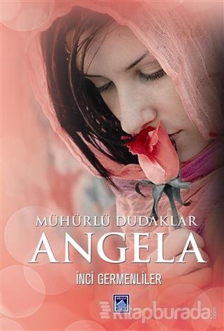 Mühürlü Dudaklar Angela (Ciltli)