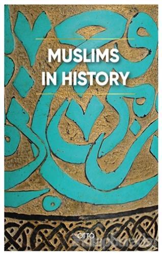 Muslims in History (Ciltli)