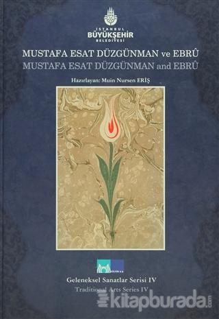 Mustafa Esat Düzgünman ve Ebru - Mustafa Esat Düzgünman and Ebru (Ciltli)