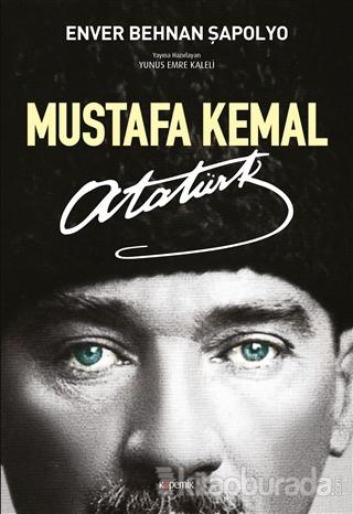 Mustafa Kemal Atatürk Enver Behnan Şapolyo