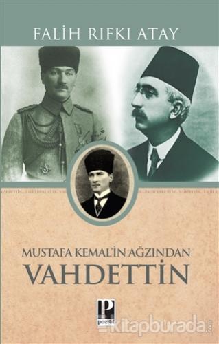 Mustafa Kemal'in Ağzından Vahidettin