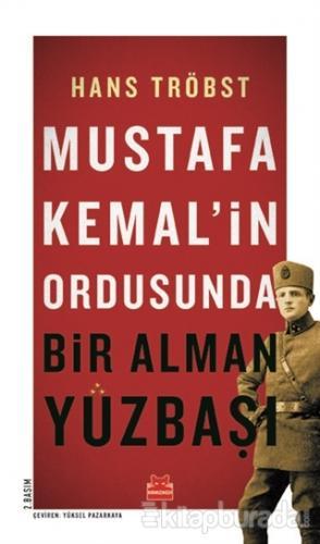 Mustafa Kemal'in Ordusunda Bir Alman Yüzbaşı