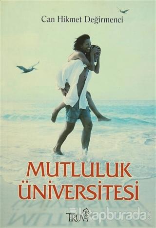 Mutluluk Üniversitesi