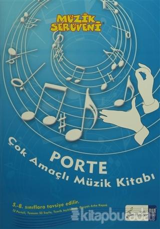 Müzik Serüveni - Porte Çok Amaçlı Müzik Defter (5. - 8. Sınıflar İçin)