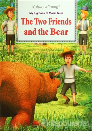 My Big Book Of Moral Tales: The Two Friends and The Bear