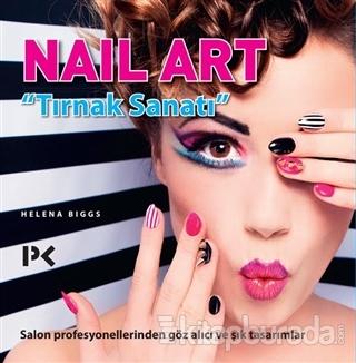 Nail Art - Tırnak Sanatı