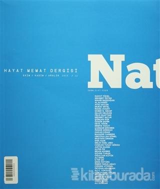 Natama Hayat Memat Dergisi Sayı : 12 Ekim-Kasım-Aralık 2015 Kolektif