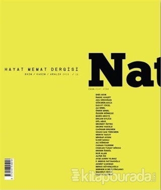 Natama Hayat Memat Dergisi Sayı : 16 Ekim-Kasım-Aralık 2016 Kolektif
