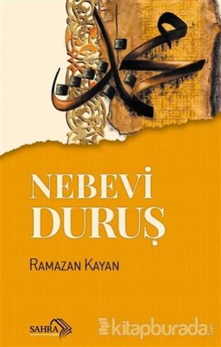 Nebevi Duruş Ramazan Kayan