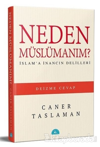 Neden Müslümanım? Caner Taslaman