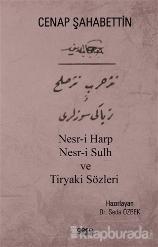 Nesr-i Harp Nesr-i Sulh ve Tiryaki Sözleri